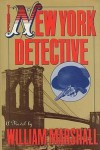 The New York Detective - William Marshall