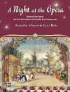 A Night at the Opera - Carol Matz