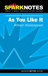 As You Like It (SparkNotes Literature Guide) - Ben Florman, David Hopson, William Shakespeare
