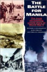 Battle for Manila - Richard Connaughton, Duncan Anderson, John Pimlott