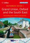 Grand Union, Oxford and the South East: Waterways Guide 1 - Collins UK, Collins UK