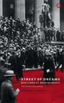 Street Of Dreams - Boulevard Of Broken Hearts: Wall Street's First Century - Howard M. Wachtel