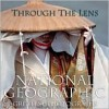 Through the Lens - Leah Bendavid-Val, National Geographic Society