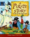 A Pirate's Story - Philippa Gregory