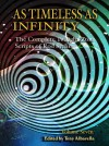 As Timeless as Infinity: The Complete Twilight Zone Scripts of Rod Serling, Volume 7 - Rod Serling, Tony Albarella