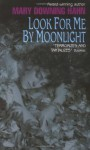 Look for Me by Moonlight - Mary Downing Hahn