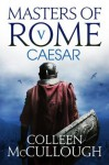 Caesar: 5 (Masters of Rome) - Colleen McCullough