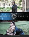 Vampire Academy: The Official Illustrated Movie Companion - Brandon T. Snider, Richelle Mead