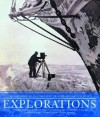 Explorations: Great Moments of Discovery from the Royal Geographic Society - Edmund Hillary, Richard Leakey