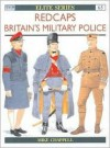 Redcaps: Britain's Military Police - Mike Chappell