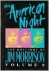 The American Night (Morrison, Jim, Lost Writings of Jim Morrison, V. 2.) - Jim Morrison
