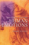 A Natural History of Human Emotions - Stuart Walton