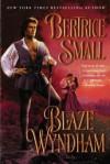 Blaze Wyndham - Bertrice Small