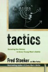 Tactics: Securing the Victory in Every Young Man's Battle - Fred Stoeker, Mike Yorkey