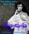 Anastasia - Dawn White