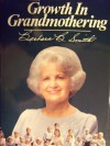 Growth in Grandmothering - Barbara B. Smith