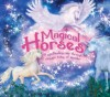 Magical Horses: A Spellbinding Ride Through Classic Tales of Wonder - Katherine Roberts, Patricia Moffett