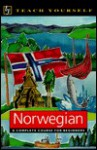 Teach Yourself Norwegian Complete Course (Teach Yourself Books) - Margaretha Danbolt Simons