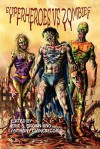 Superheroes vs. Zombies - Anthony Giangregorio, Eric Brown, Kelly Hudson, Rebecca Besser, Alan Spencer