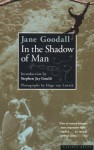 In the Shadow of Man - Jane Goodall, Hugo Van Lawick, David A. Hamburg