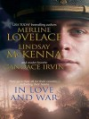 In Love and War: A Military AffairComrades in ArmsAn Unconditional Surrender - Merline Lovelace, Lindsay McKenna, Candace Irvin