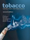 Tobacco: Science, Policy and Public Health - David Levi Strauss, Nigel Gray, John Seffrin, Witold Zatonski