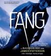 Fang: A Maximum Ride Novel (Audio) - James Patterson, Jill Apple