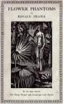 Flower Phantoms - Ronald Fraser