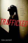 Trafficked - Kim Purcell
