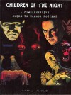 Children of the Night: A Comprehensive Guide to Horror Posters - James A. Gresham, Diane Andrews, Joelle Gresham