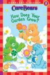 Care Bears: How Does Your Garden Grow? Level 2 - Frances Ann Ladd, Jay B. Johnson