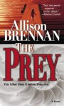 The Prey: A Novel - Allison Brennan