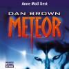 Meteor - Dan Brown, Anne Moll