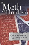 The Math of Hold'em - Collin Moshman, Douglas Zare