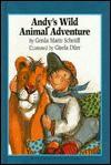 Andy's Wild Animal Adventure - G. Scheidl, Gerda Marie Scheidl, G. Dnrr, Gisela Durr, J. Alison James