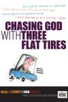 Chasing God with Three Flat Tires: On Faith - The Navigators, Bill Thrall, Bruce McNicol, John S. Lynch