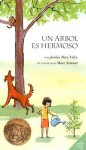 A Tree Is Nice (Spanish edition): Un arbol es hermoso - Janice May Udry, Marc Simont, María A. Fiol