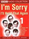 I'm Sorry I'll Read That Again 1 - John Cleese, Graeme Garden, Bill Oddie, Tim Brooke-Taylor, David Hatch, Jo Kendall