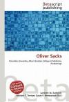 Oliver Sacks - Lambert M. Surhone, Susan F. Marseken