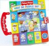 What Do People Do? (Play Family Books: Carry Along Play Books) - Sarah Willson, Josie Yee