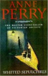 Whited Sepulchres - Anne Perry