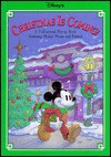 Disney's Christmas is Coming!: A Fold-Around Pop-Up Book Featuring Mickey Mouse and Friends - Kay Michaels, David Christensen