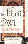 The Blind Owl - Sadegh Hedayat