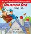 Postman Pat Takes Flight - John Cunliffe, Stuart Trotter, Ivor Wood