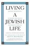 Living a Jewish Life, Updated and - Anita Diamant