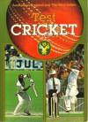 Test Cricket: Australia vs England & The West Indies - Bill Lawry, Ian Chappell, Richie Benaud, Greg Chappell, Rod Marsh, Brian Davison, Peter McFarline, Grahan Yallop, Rick McCosker