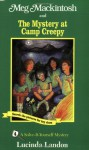 Meg Mackintosh and the Mystery at Camp Creepy: A Solve-It-Yourself Mystery - Lucinda Landon