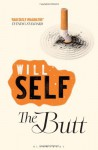 Butt: An Exit Strategy - Will Self