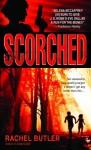 Scorched - Rachel Butler