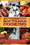 Authentic Southern Cooking: Four Generations Of Black Culinary Tradition - LaMont Burns